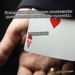 wilde-giocare-onestamente-carte-vincenti-poker